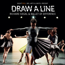 Draw a line - Richard Siegal and the Ballet of Difference