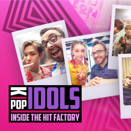 K-Pop Idols: Inside the Hit Factory